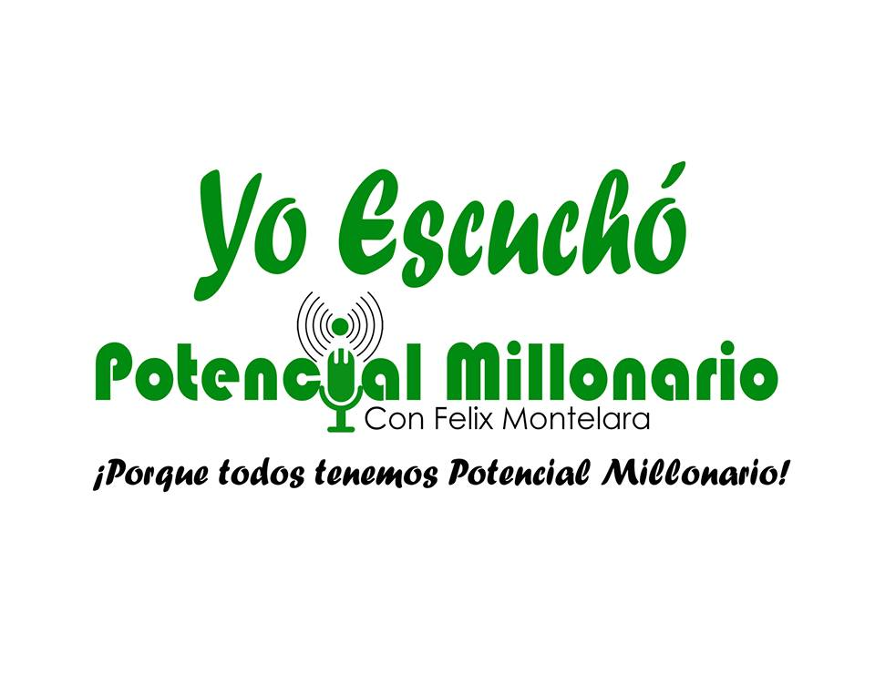 Podcast y Blog Potencial Millonario The Potential Millionaire
